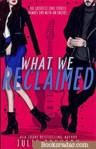 What We Reclaimed