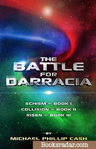 The Battle for Darracia: Books I - II - III