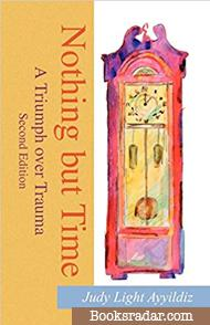 Nothing but Time: A Triumph over Trauma