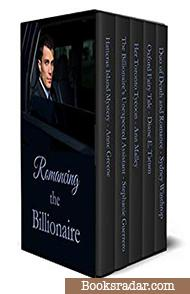 Romancing the Billionaire: 5 Rich Romances