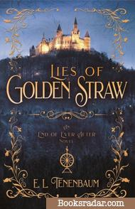 Lies of Golden Straw: A Rumplestilskin Retelling