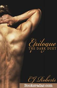Epilogue: The Dark Duet
