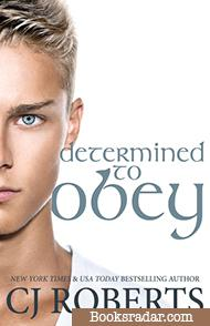 Determined to Obey: The Dark Duet Novella