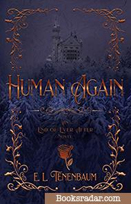 Human Again: A Beauty and the Beast Retelling