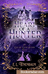 Heart of a Hunter: A Snow White Retelling