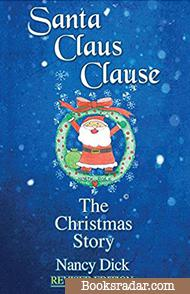 Santa Claus Clause: The Christmas Story