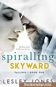 Spiralling Skywards: Falling