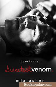 Sweetest Venom