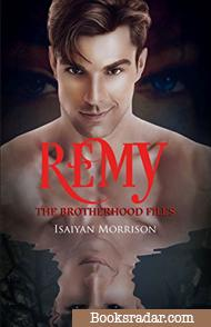 Remy: The Brotherhood