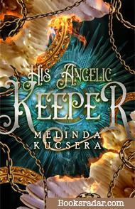 His Angelic Keeper