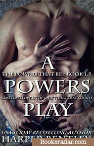 A Powers Play