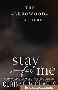 Stay for Me