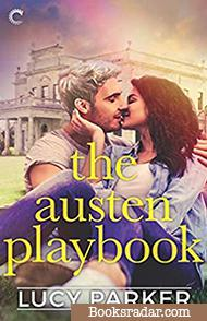 The Austen Playbook: An Opposites Attract Romance