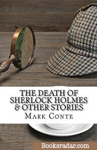 The Death of Sherlock Holmes & Other Stories - 2018