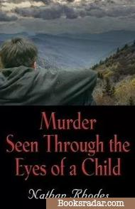 Murder Seen Through the Eyes of a Child