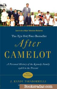 After Camelot: A Personal History of the Kennedy Family