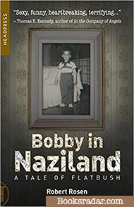Bobby In Naziland: A Tale of Flatbush