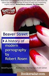 Beaver Street: A History of Modern Pornography
